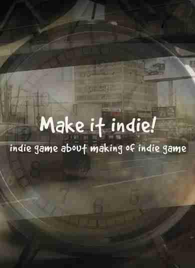 Descargar Make it Indie [ENG][PROPHET] por Torrent